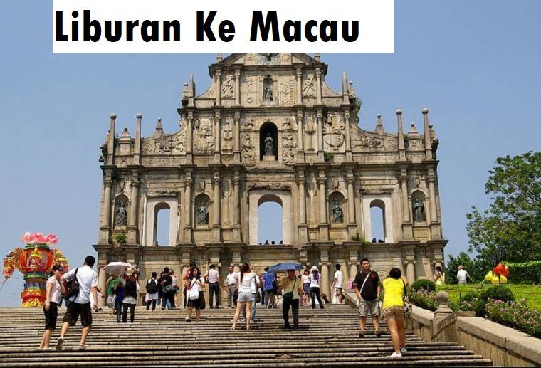 Liburan Ke Macau